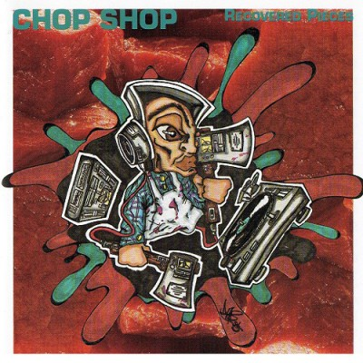 Chop Shop - Recovered Pieces