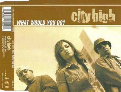 City High - What Would You Do