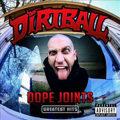 Dirtball – Dope Joints: Greatest Hits (WEB) (2016) (320 kbps)