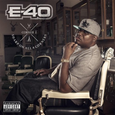 E-40 – Sharp On All 4 Corners: Corner 1 (CD) (2014) (FLAC + 320 kbps)