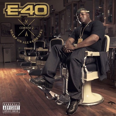 E-40 – Sharp On All 4 Corners: Corner 2 (CD) (2014) (FLAC + 320 kbps)