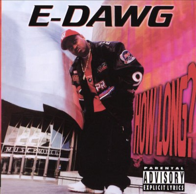 E-Dawg - How Long