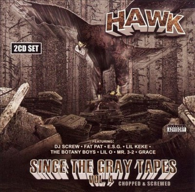 H.A.W.K. – Since The Gray Tapes, Vol. 4 (CD) (2006) (FLAC + 320 kbps)