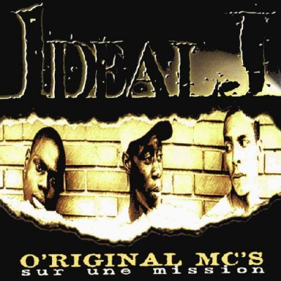 Ideal J - Original MC's Sur Une Mission