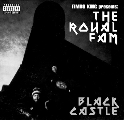 Royal Fam - Black Castle