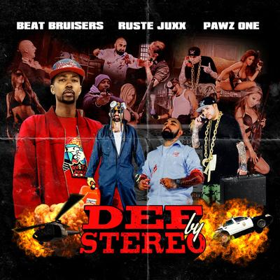 Ruste Juxx - Def By Stereo
