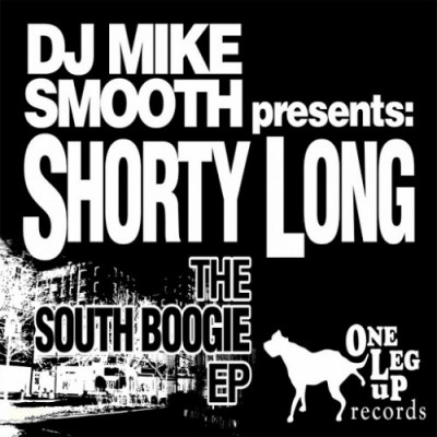 DJ Mike Smooth Presents: Shorty Long – The South Boogie EP (WEB) (2008) (320 kbps)
