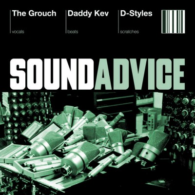 The Grouch, Daddy Kev, D-Styles – Sound Advice (CD) (2003) (FLAC + 320 kbps)