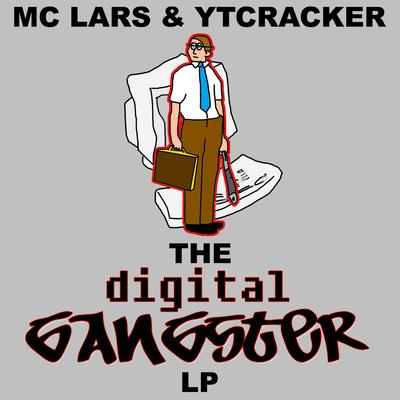 MC Lars & YTCracker – The Digital Gangster LP (CD) (2008) (FLAC + 320 kbps)