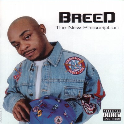 MC Breed – The New Prescription (CD) (2004) (FLAC + 320 kbps)