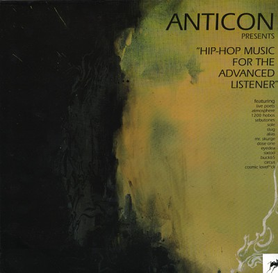 VA - Anticon Presents - Hip-Hop Music For The Advanced Listener (Vinyl)