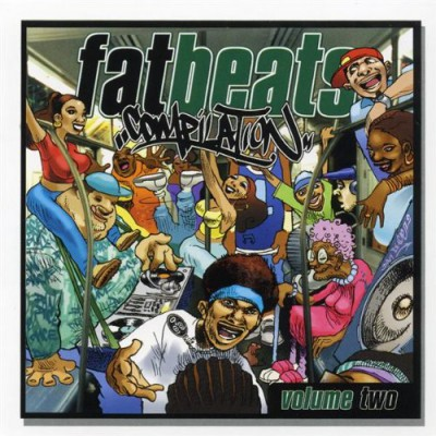 VA – Fat Beats Compilation, Volume Two (CD) (2002) (FLAC + 320 kbps)