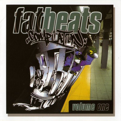 VA – Fat Beats Compilation, Volume One (CD) (2001) (FLAC + 320 kbps)