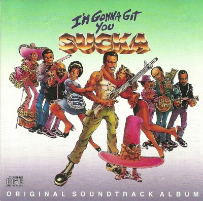 Various - I'm Gonna Git You Sucka (Motion Picture Soundtrack)