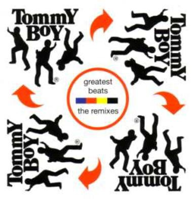 Various - Tommy Boy's Greatest Beats - The Remixes