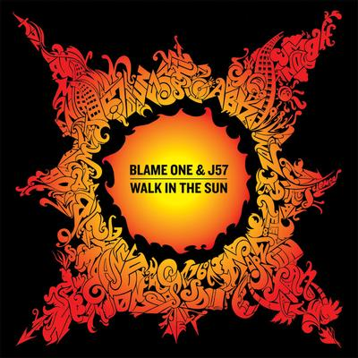 Blame One & J57 – Walk In The Sun (WEB) (2013) (320 kbps)