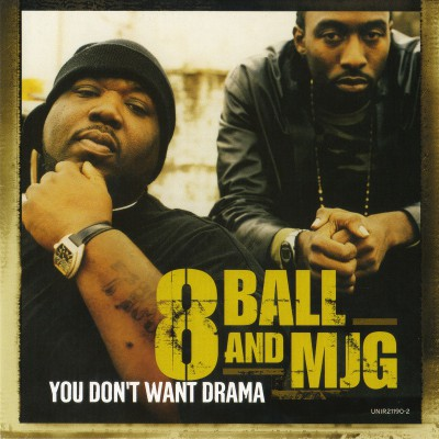 8Ball & MJG - You Don't Want Drama (CD Single)