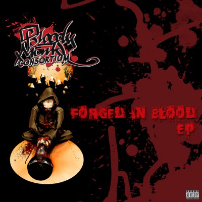 Bloody Monk Consortium - Forged in Blood EP