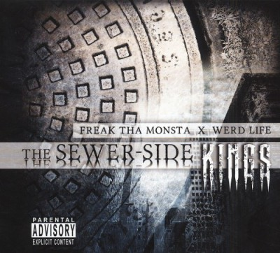 Freak Tha Monsta & Werd Life - The Sewer-Side Kings