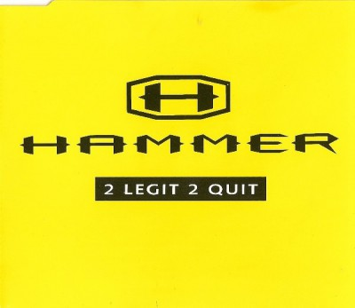 Hammer - 2 Legit 2 Quit (Maxi CD Single)