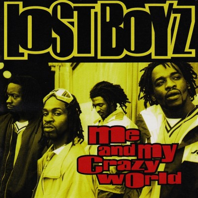Lost Boyz – Me And My Crazy World (CDS) (1997) (320 kbps)
