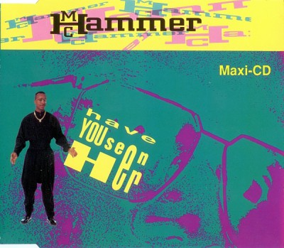 MC Hammer - Have You Seen Her Cds