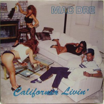 Mac Dre - California Livin EP