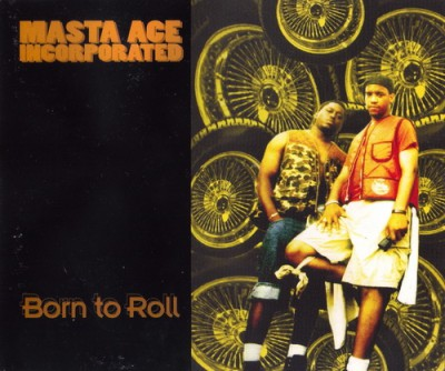Masta Ace – Born To Roll (CDS) (1994) (320 kbps)