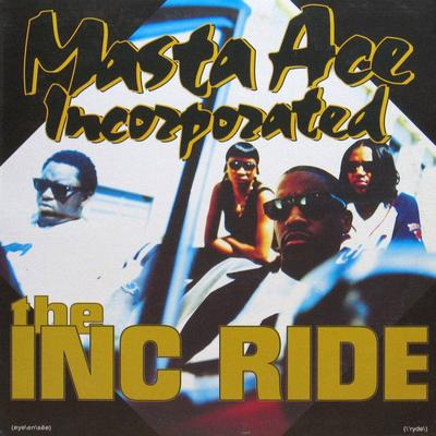 Masta Ace – The Inc Ride (CDS) (1994) (320 kbps)