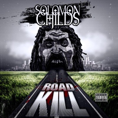 Solomon Childs – Road Kill (WEB) (2016) (320 kbps)