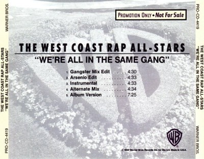 The West Coast Rap All Stars - We're All In The Same Gang]