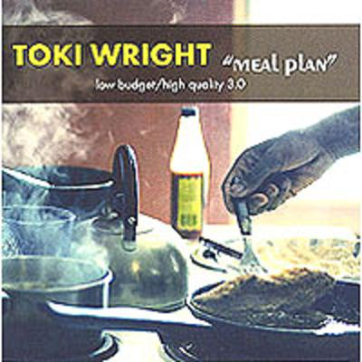 Toki Wright - Meal Plan Low Budget High Quality