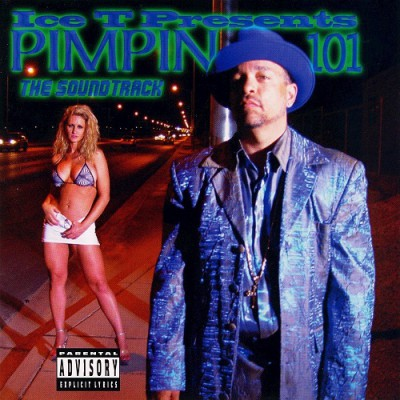 Various Artists - Ice T Presents Pimpin 101- The Soundtrack