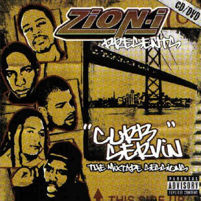 Zion I – Curb Servin: The Mixtape Sessions (CD) (2003) (FLAC + 320 kbps)