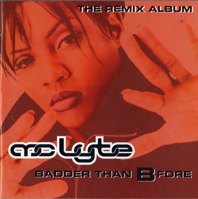 MC Lyte – Badder Than B-Fore (The Remix Album) (1997) (CD) (FLAC + 320 kbps)