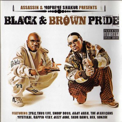 Assassin & Mopreme Shakur – Black And Brown Pride (2007) (CD) (FLAC + 320 kbps)