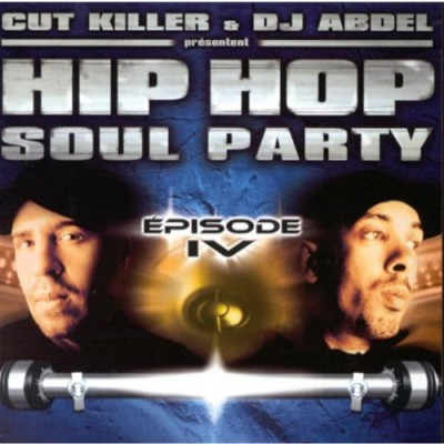 Cut Killer & DJ Abdel - Hip Hop Soul Party - Episode 4 ( CD I)