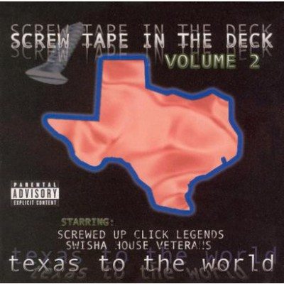 DJ Screw – Screw Tape In The Deck, Volume 2: Texas To The World (CD) (2005) (FLAC + 320 kbps)