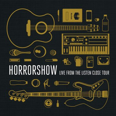 Horrorshow – Live From the Listen Close Tour (2015) (WEB) (FLAC + 320 kbps)