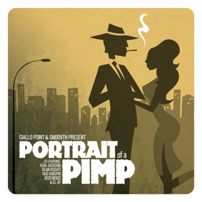 Giallo Point & SmooVth – Portrait Of A Pimp (WEB) (2014) (FLAC + 320 kbps)