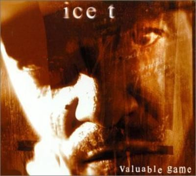 Ice-T - Valuable Game
