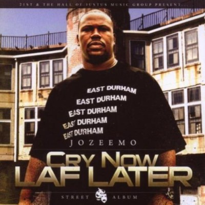 Jozeemo - Cry Now Laf Later