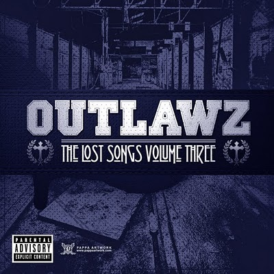 Outlawz - The Lost Songs Volume Three