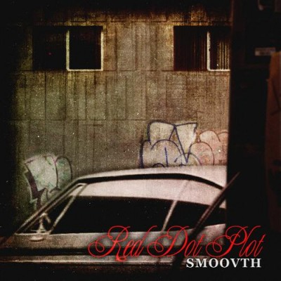 SmooVth – Red Dot Plot (CD) (2011) (FLAC + 320 kbps)