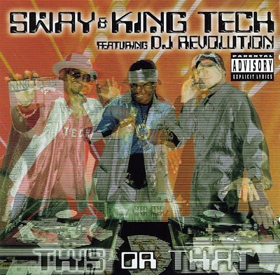 Sway & King Tech Featuring DJ Revolution – This Or That (CD) (1999) (FLAC + 320 kbps)