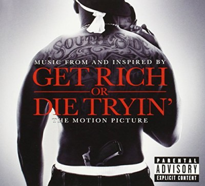Various Artists - Get Rich Or Die Tryin' (Music From And Inspired By The Motion Picture)