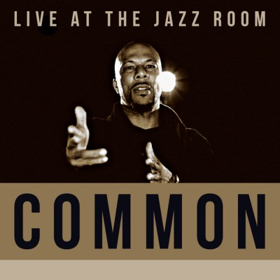 Common – Live At The Jazz Room (WEB) (2016) (320 kbps)