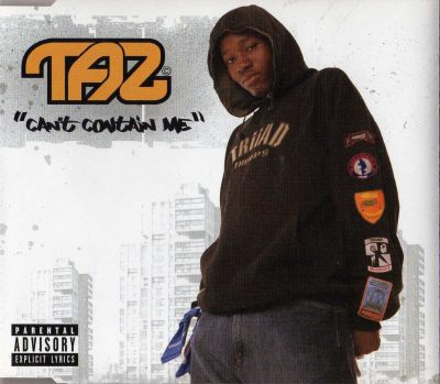 Taz – Can't Contain Me (2004) (Promo CDS) (FLAC + 320 kbps)
