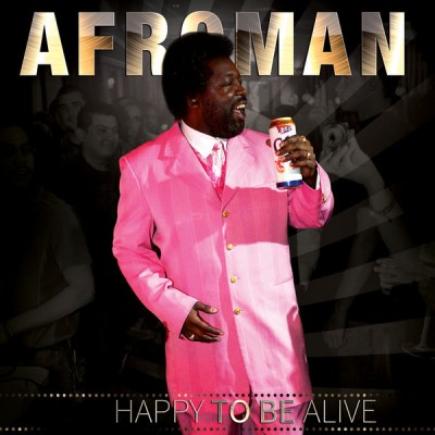 Afroman - Happy To Alive