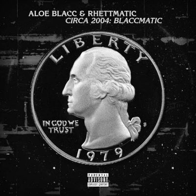 Aloe Blacc & Rhettmatic – Circa 2004: Blaccmatic (WEB) (2016) (FLAC + 320 kbps)